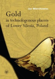 Gold in technologenous placers of Lower Silesia, Poland, Wierchowiec Jan