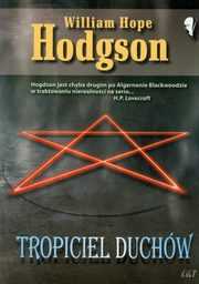 Tropiciel duchów, Hodgson William Hope
