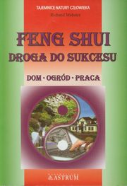 Feng Shui Droga do sukcesu, Webster Richard