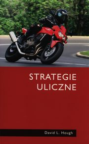 Strategie uliczne, Hough David L.