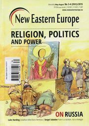 New Eastern Europe 3-4/2015 Religion, politics and power,