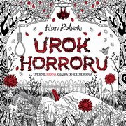Urok horroru, Robert Alan