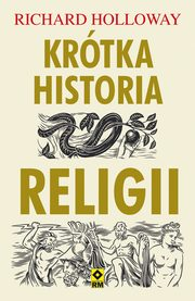 Krótka historia religii, Holloway Richard