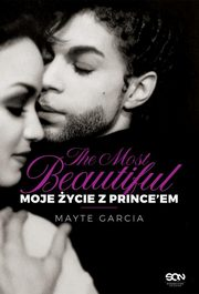 The Most Beautiful Moje życie z Prince?em, Garcia Mayte