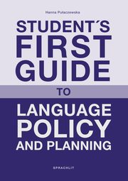 Student´s First Guide to Language Policy and Planning, Hanna Pulaczewska