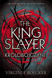 The King Slayer Królobójczyni, Virginia Boecker
